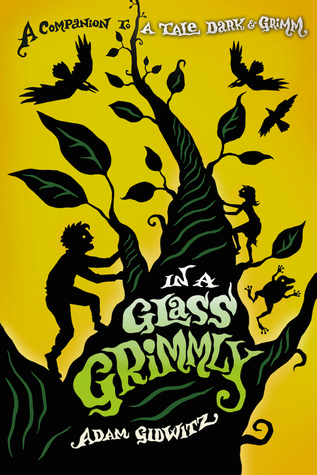 Review: In a Glass Grimmly by Adam Gidwitz